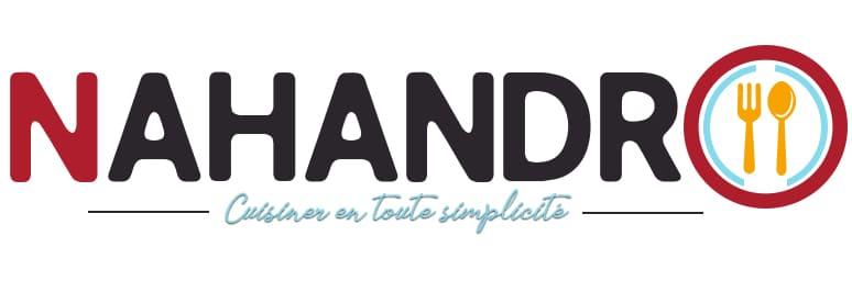 Nahandro : Cuisiner en toute simplicité !